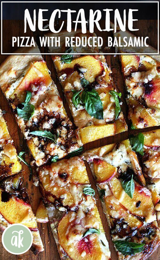 Nectarine pizza topped with blue cheese basil and reduced balsamic vinegar  a summer favorite This most delicious thincrust pizza is topped with the flavors or summer swe...
