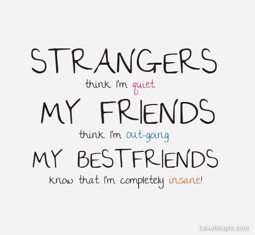 strangers, friends, best friends, quote, quotes, fun ...