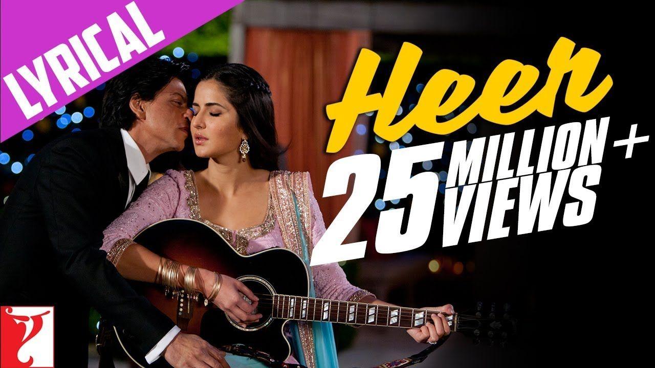 Lyrical Heer Full Song With Lyrics Jab Tak Hai Jaan Shah Rukh Khan Bollywood Music Videos Bollywood Music Songs
