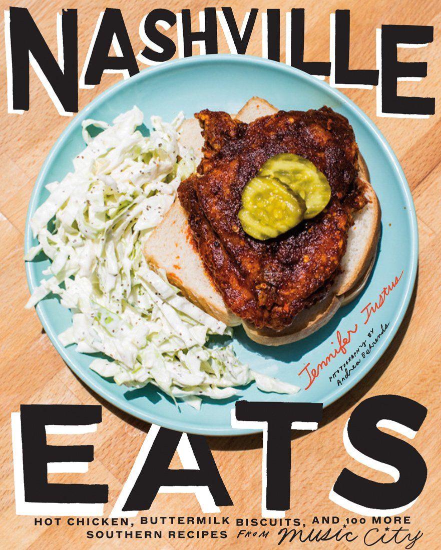 Nashville Eats Hot Chicken Buttermilk Biscuits And 100