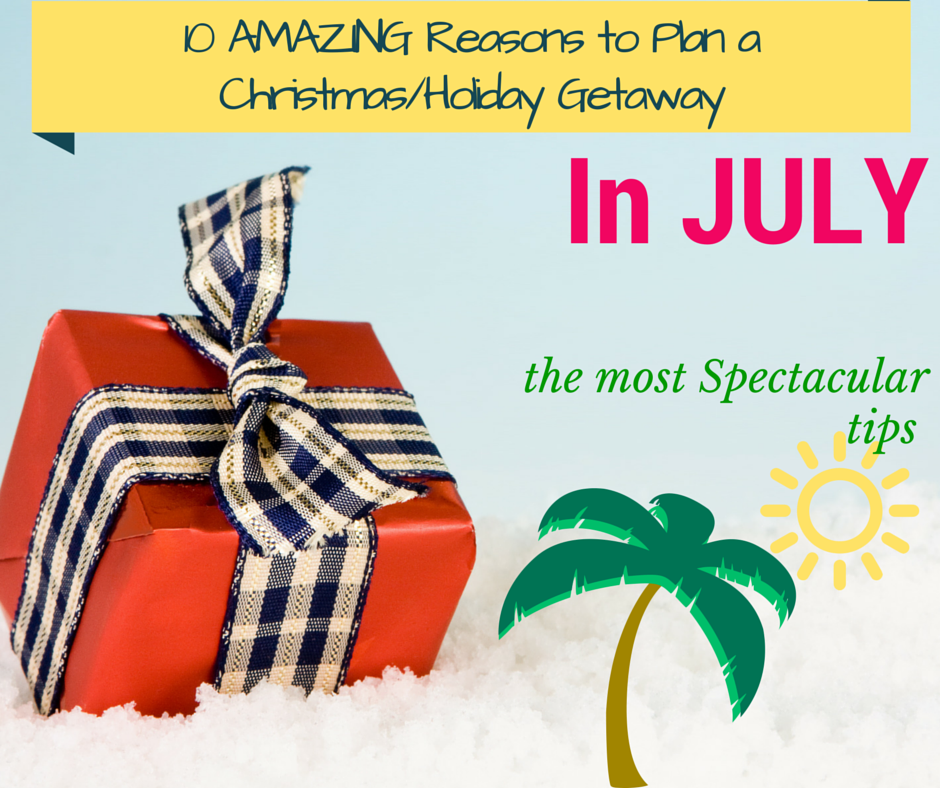 Its finally July! One of my favorite months–I LOVE the 4th of July! July is also a GREAT time to start planning a trip/getaway/vacation/honeymoon/destination wedding for the holidays, here ar…