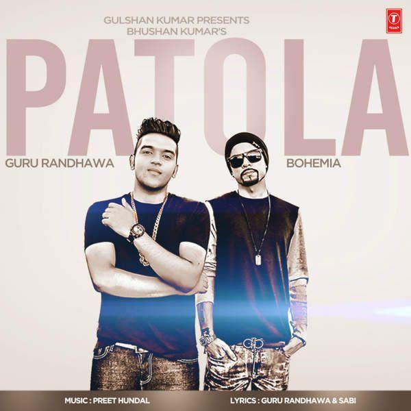 Patola Guru Randhawa (Bohemia) Mp3 Download, Patola Guru Randhawa