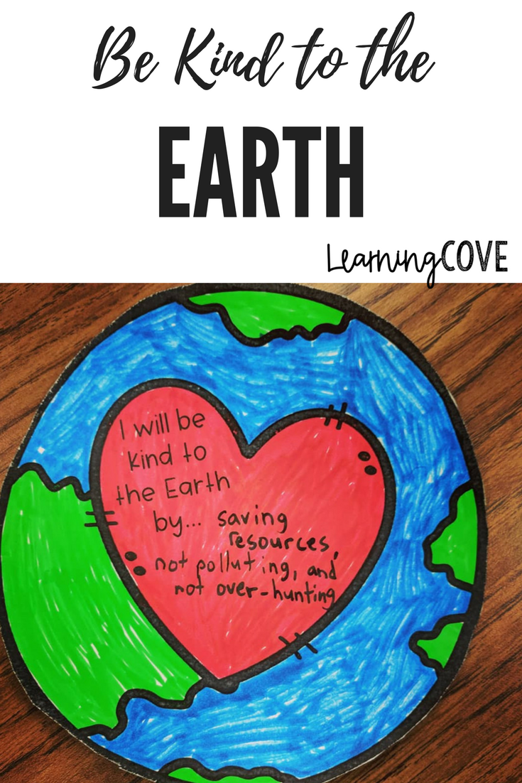 Be Kind To The Earth These Kindness Activities Will Get Your Students Thinking About Kindness And The Effect Earth Day Crafts Ocean Words Writing Activities