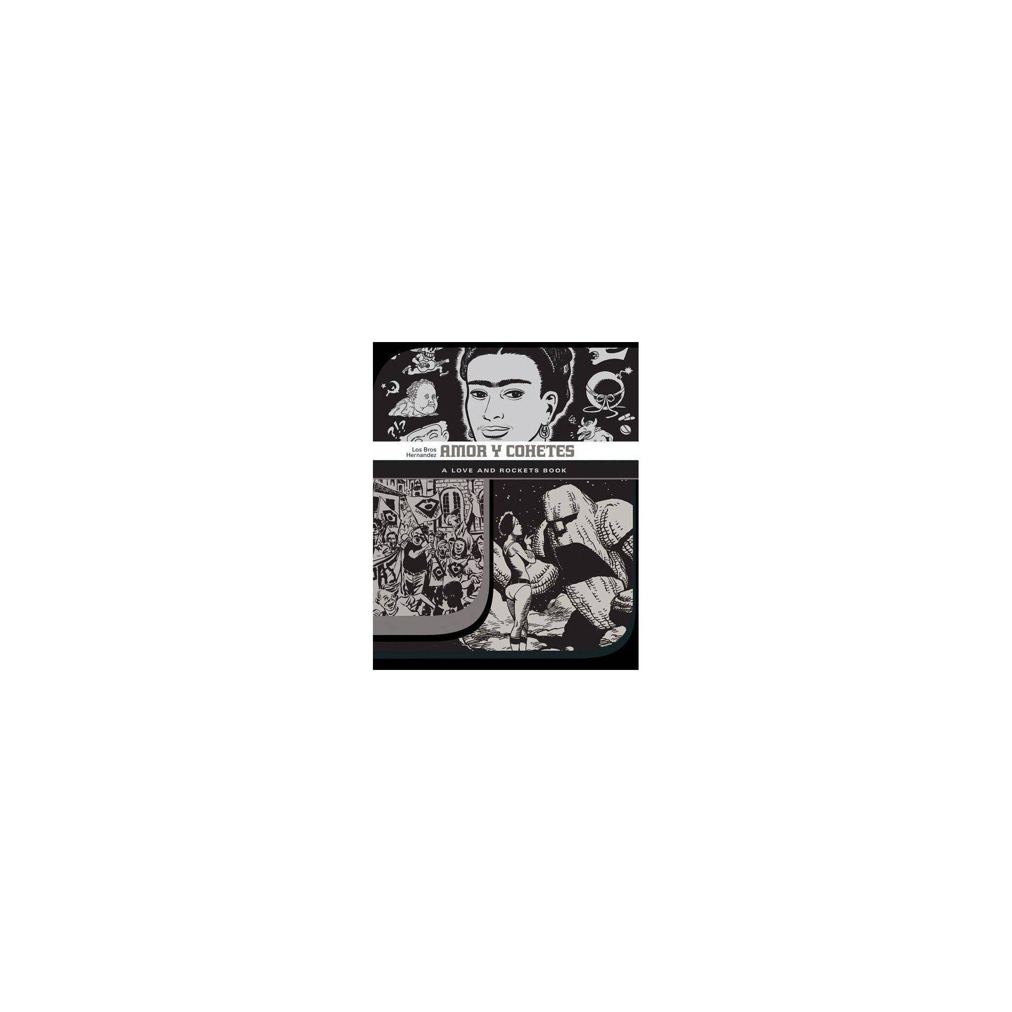 Amor Y Cohetes - (Love & Rockets) by Gilbert Hernandez & Jaime Hernandez & Mario Hernandez (Paperback)