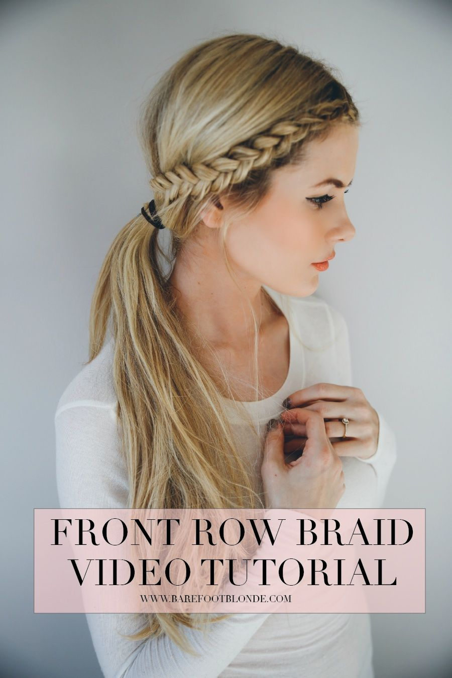 Front Row Braid Video Tutorial Tutorials Tips Pinterest Hair