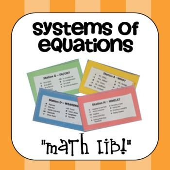 """Systems of Equations """"Math Lib"""" Activity! Students ..."""