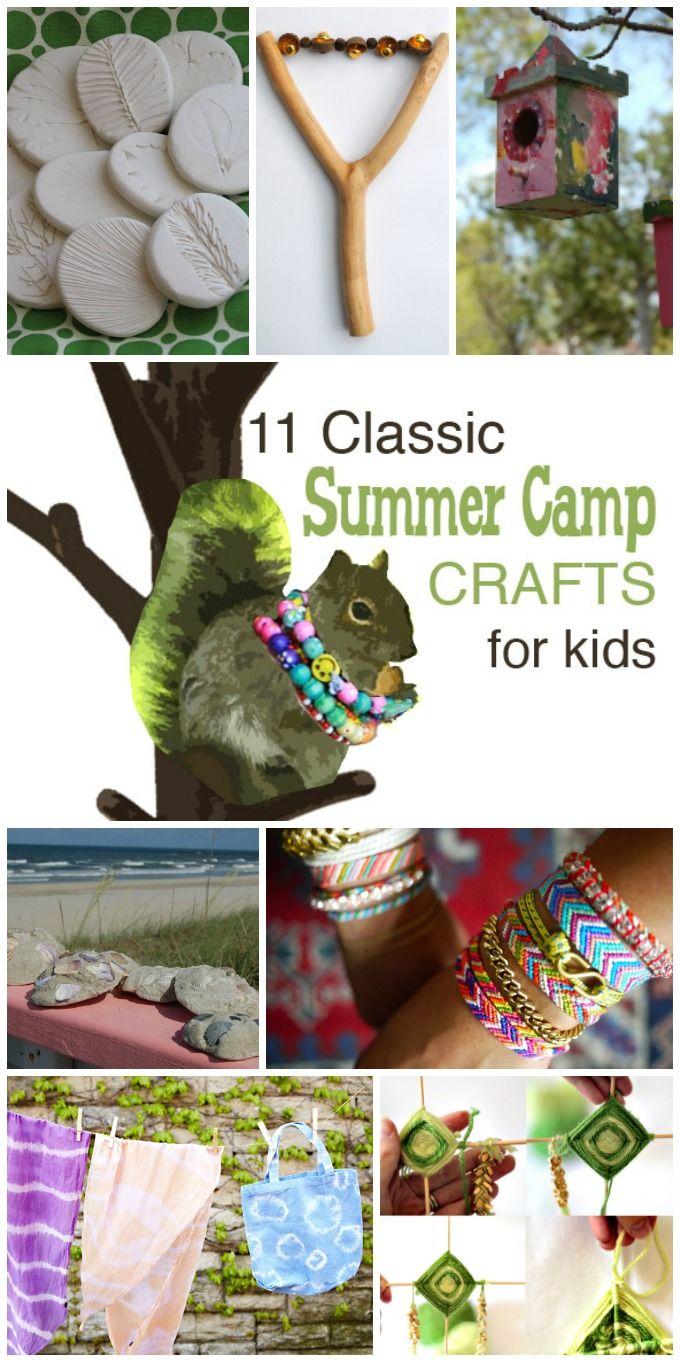 11 Classic Summer Camp Crafts For Kids Pinterest Summer Camp