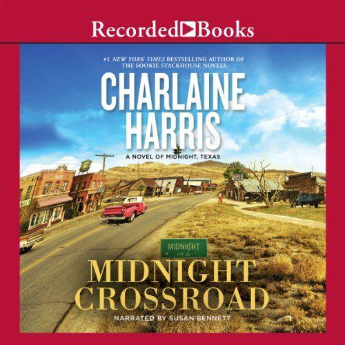 Midnight Crossroad Midnight Texas By Charlaine Harris Lesen