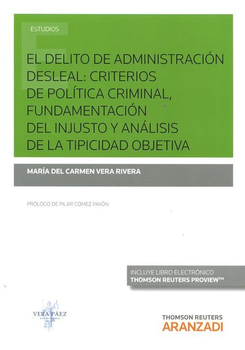El Delito De Administración Desleal Criterios De Politica Criminal Funda Administracion Derecho Penal Política