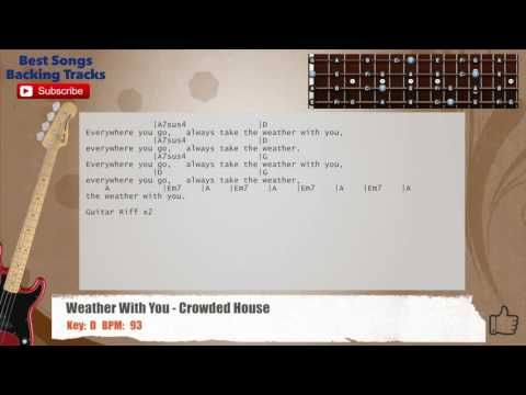 Weather With You - Crowded House Bass Backing Track with chords and ...