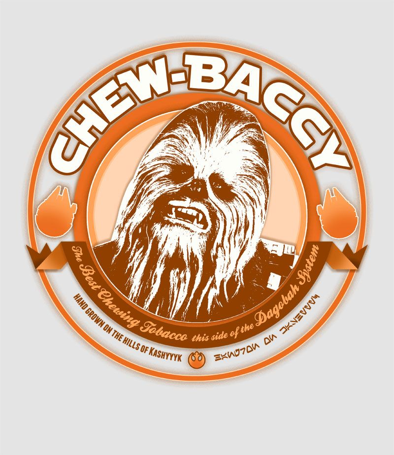 New Star Wars Chew-Bacca Wookie Tobacco T-Shirt Designed by ChubbyBuddhist