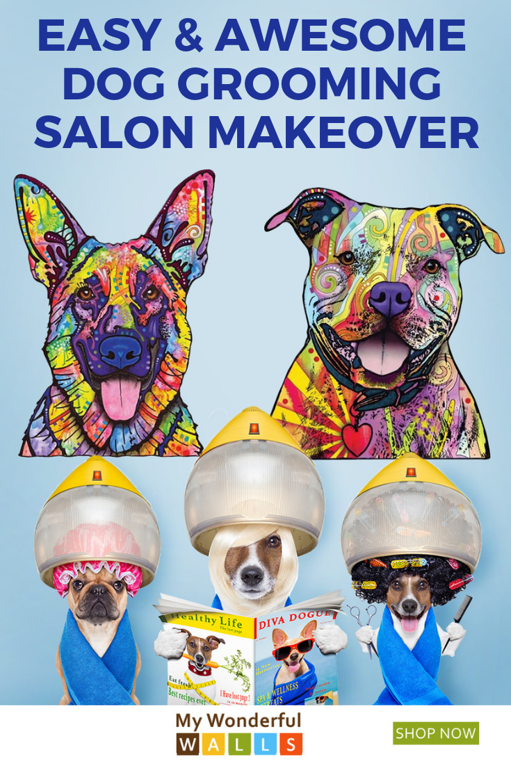 This Is Absolutely The Best Easiest Way To Give Your Dog Grooming Salon A New Look My Wonderful Walls Has A Lar Dog Grooming Salons Dog Decor Grooming Salon