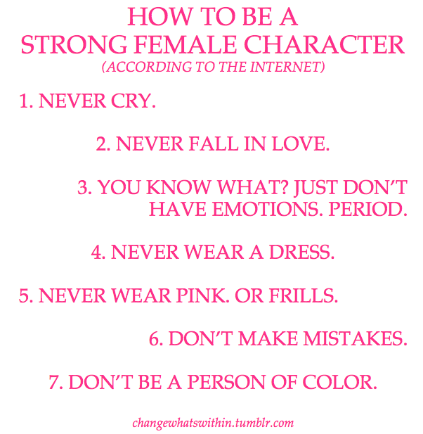 How to be a strong female character (according to the internet)