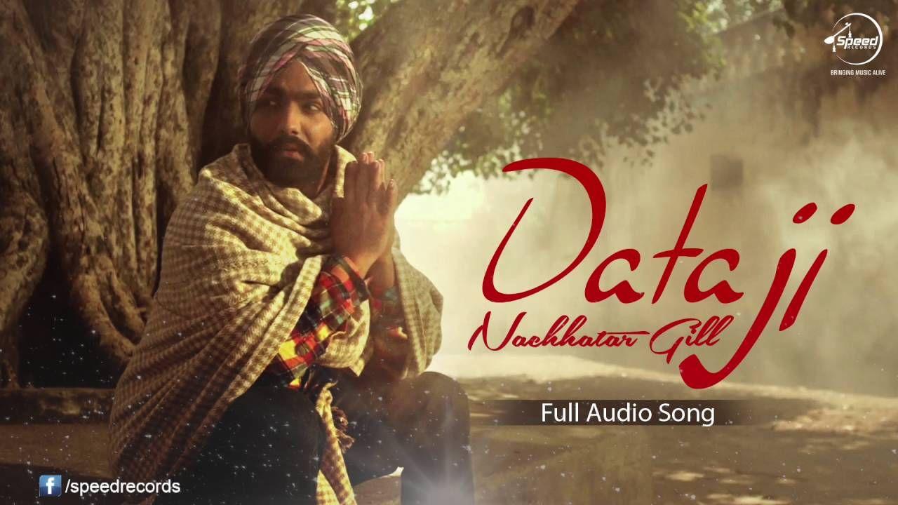 Daata Ji ( Full Audio Song ) | Nachhatar Gill | Punjabi Song