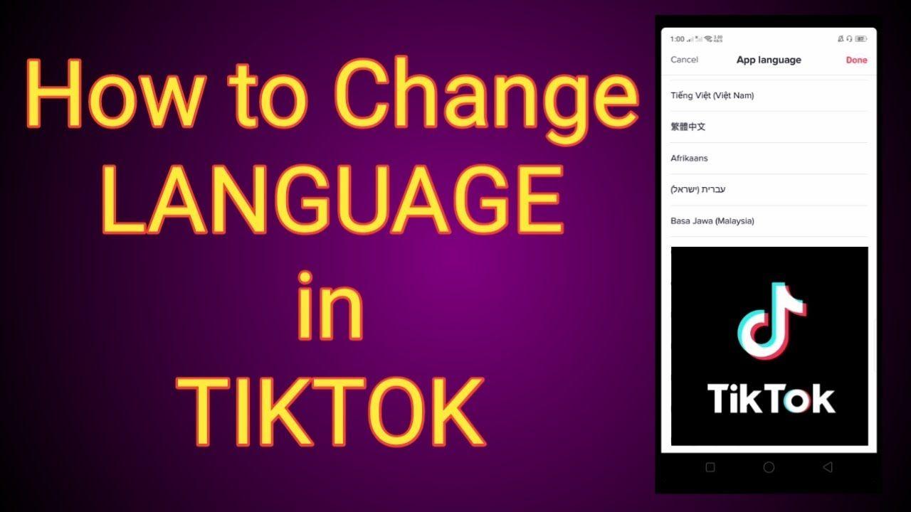 How To Change Language In Tiktok Language Change Language Teaching