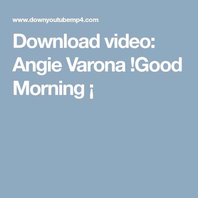 desire x morning Angie