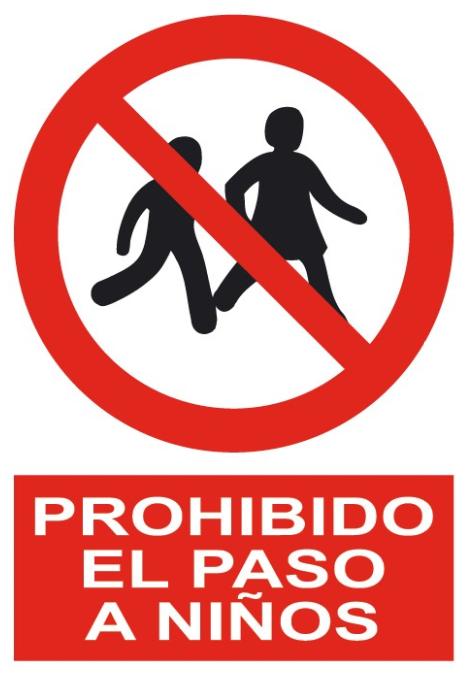 Senal Cartel De Prohibido El Paso A Ninos Prohibido El Paso