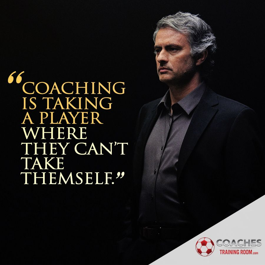 Famous Football Manager Quotes: Pro Soccer Coaching Quotes Jose Mourinho