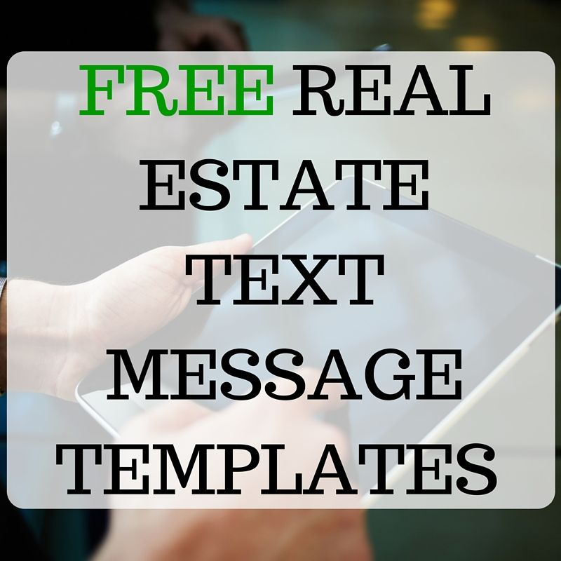 13 free real estate text message templates that get you