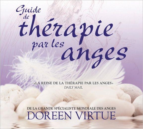 Guide de Thérapie Par Les Anges - D.Virtue - secret-esoterique