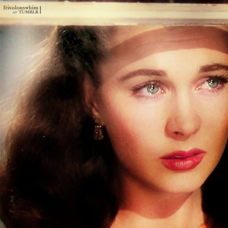 """Vivian Leigh... to me one of the most beautiful of all time. I'm just not an """"Elizabeth Taylor"""" kinda girl."""