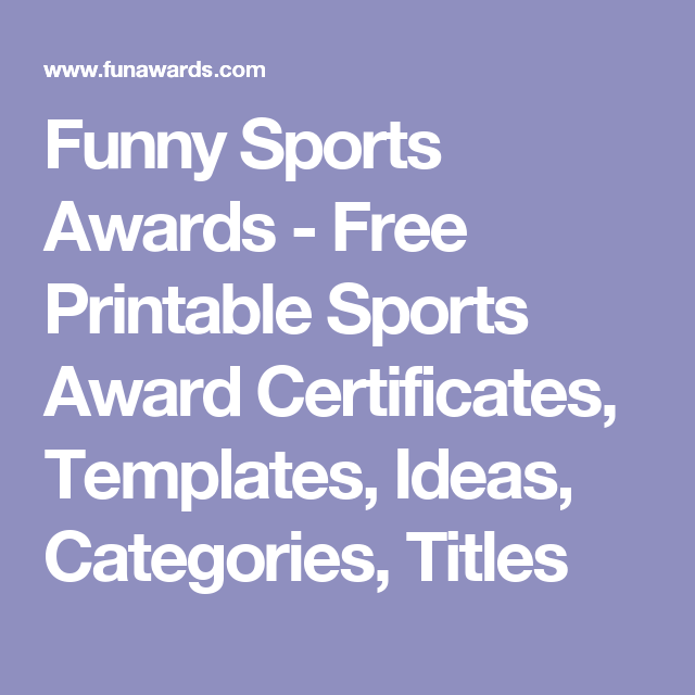 Funny Sports Awards Free Printable Sports Award Certificates Templates Ideas Categories Titles Sports Awards Soccer Awards Sports Humor