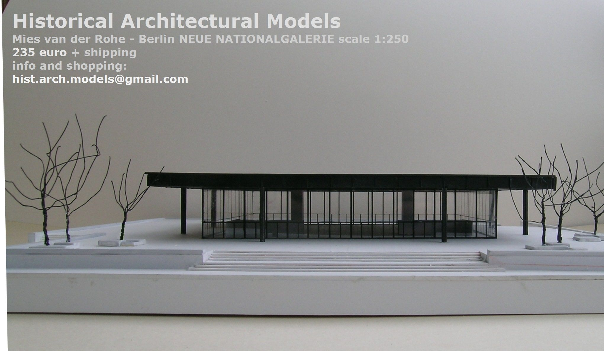 Mies Van Der Rohe New National Gallery, Berlin ( Neue Nationalgalerie)  Scale Model 1:250