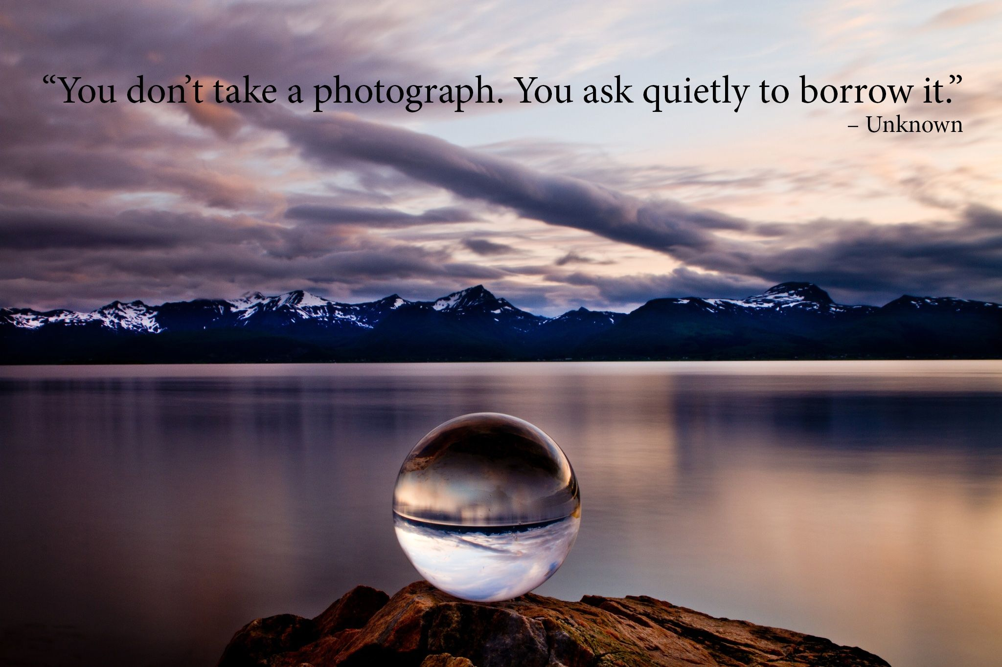 Inspirational Photography Quotes 40 Inspirational Photography Quotes… And 10 Funny Ones