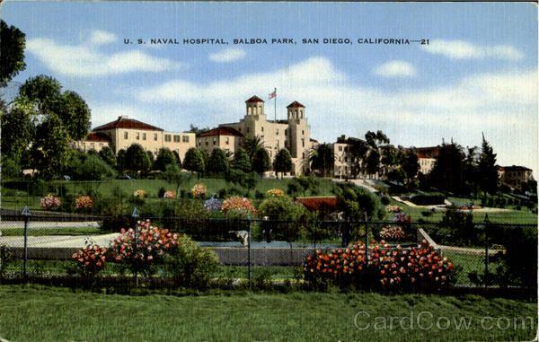 U S Naval Hospital Balboa Park Balboa Park San Diego Balboa Park San Diego California