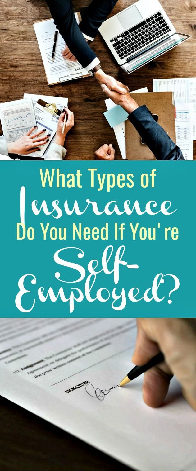 What Types of Insurance Do You Need If You're Self