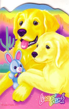 Lisa Frank - Casey and Caymus the Golden Retrievers... Ah, my friends Heather, Kristene and I used to have Lisa Frank parties all the time! LOL Loved me some Lisa Frank back in the day.