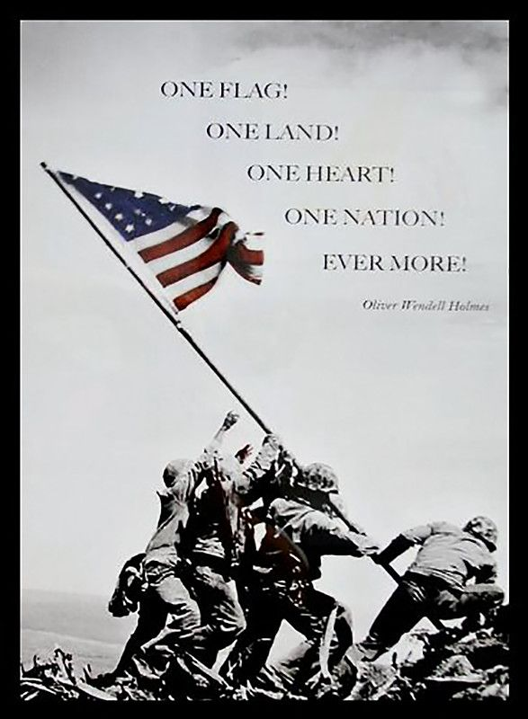 Raising The Flag At Iwo Jima Quote By Oliver Wendell Holmes Framed Photographic Print American Flag Art American Flag Pictures American Flag Wallpaper