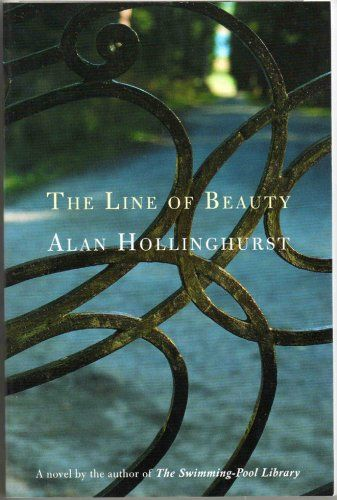 The Line Of Beauty By Alan Hollinghurst Pinner Writes A Novel