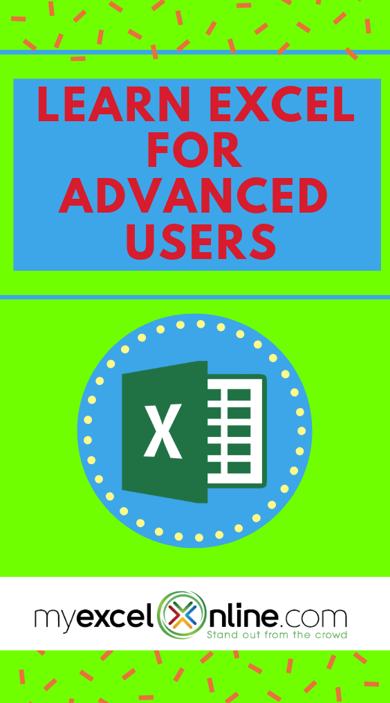 Myexcelonline Academy Learn Excel For Advanced Users Excel For Beginners Learning Microsoft Excel Tutorials