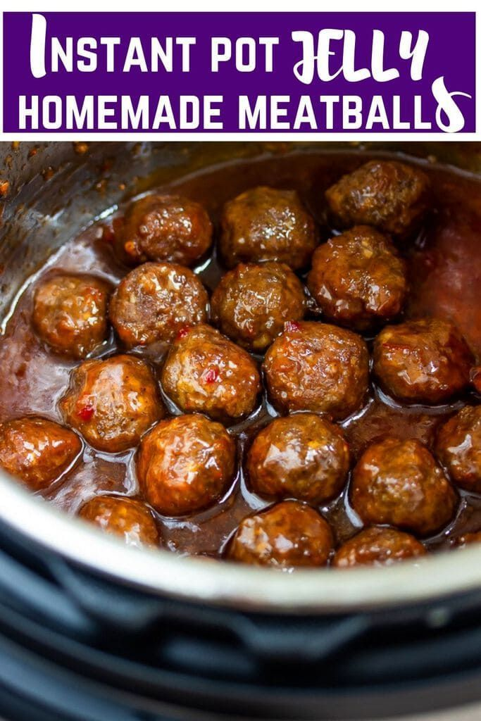 Instant Pot Homemade Meatballs with Jelly and Chili sauce