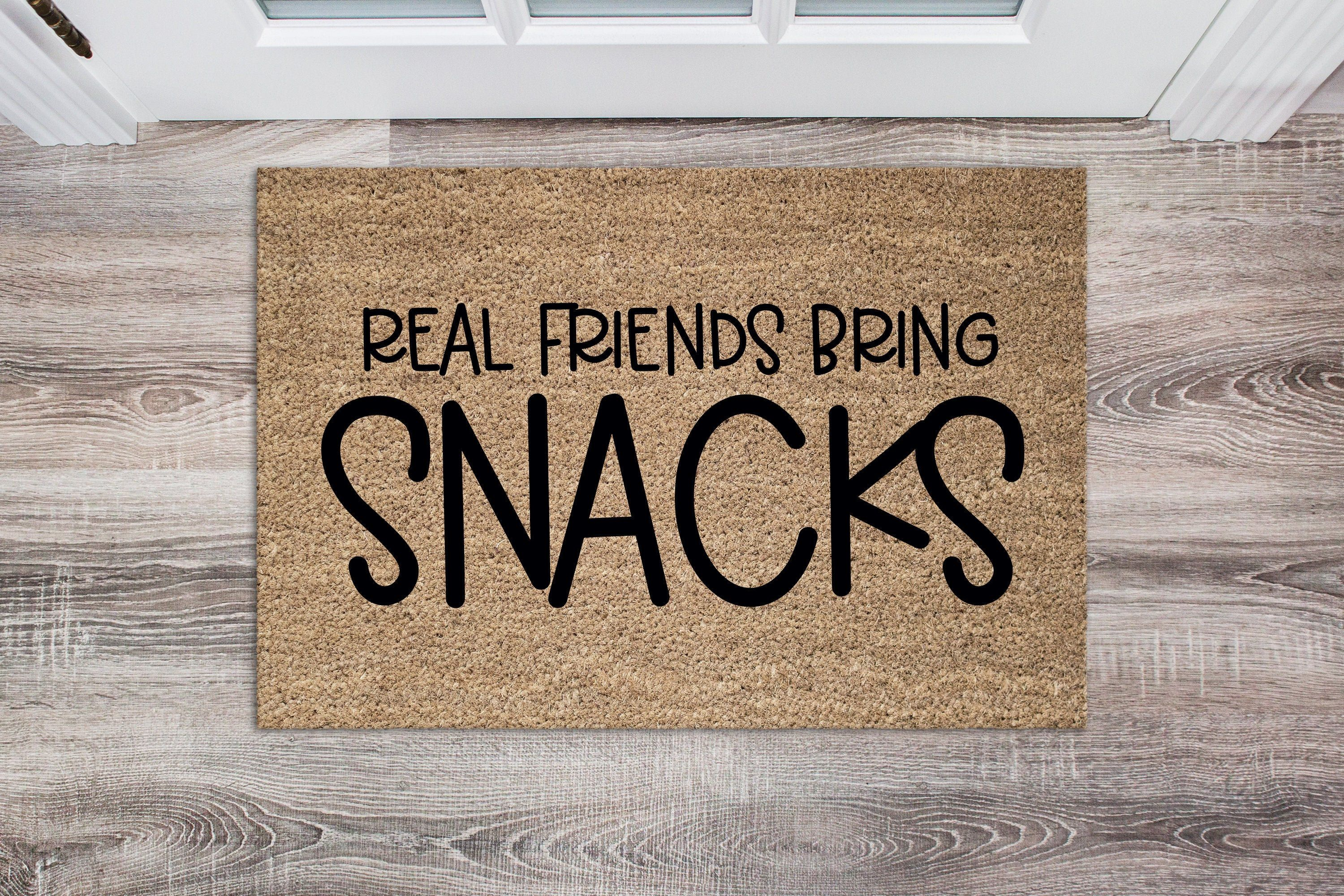 Funny Doormat SVG | Real Friends Bring Snacks Svg | Welcome Svg | Funny Door Mat Svg | Funny Welcome Sign Svg | Food Svg | Funny Food Svg