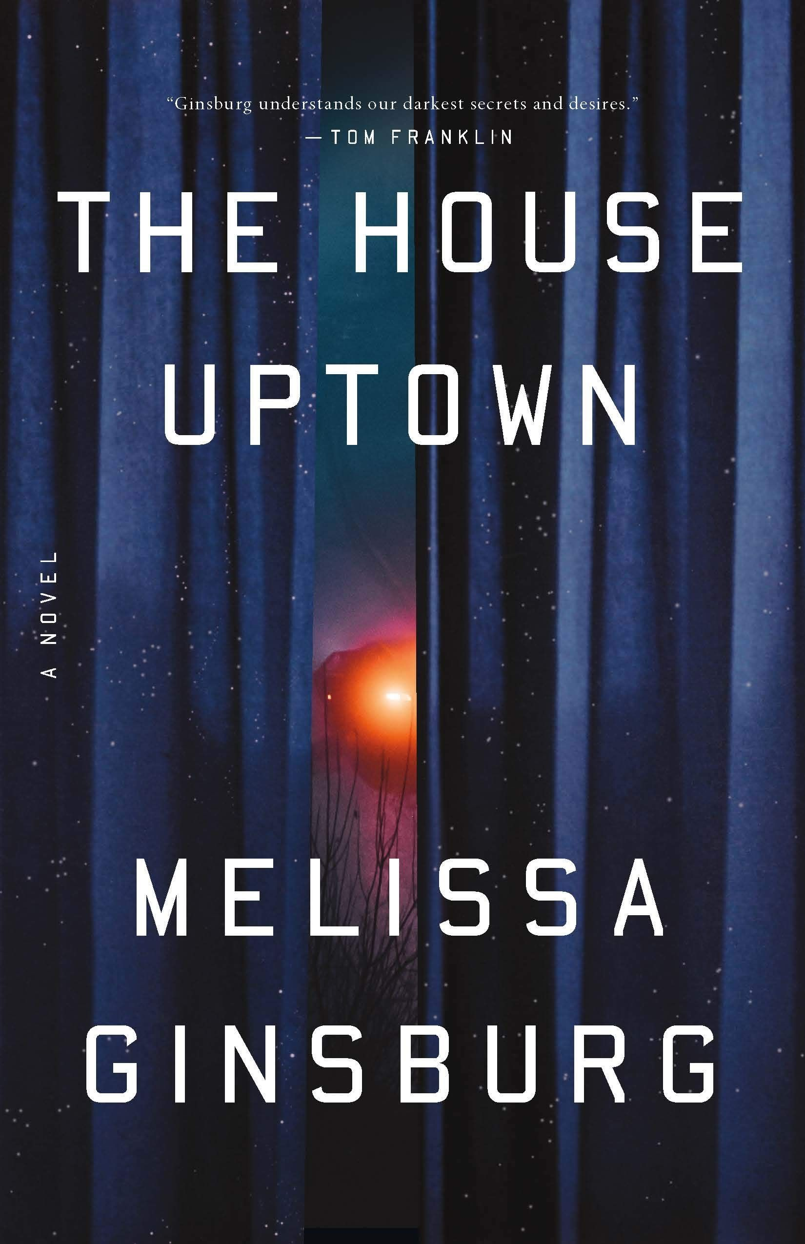 Pdf The House Uptown By Melissa Ginsburg Good Thriller Books Thriller Books Books To Read Online