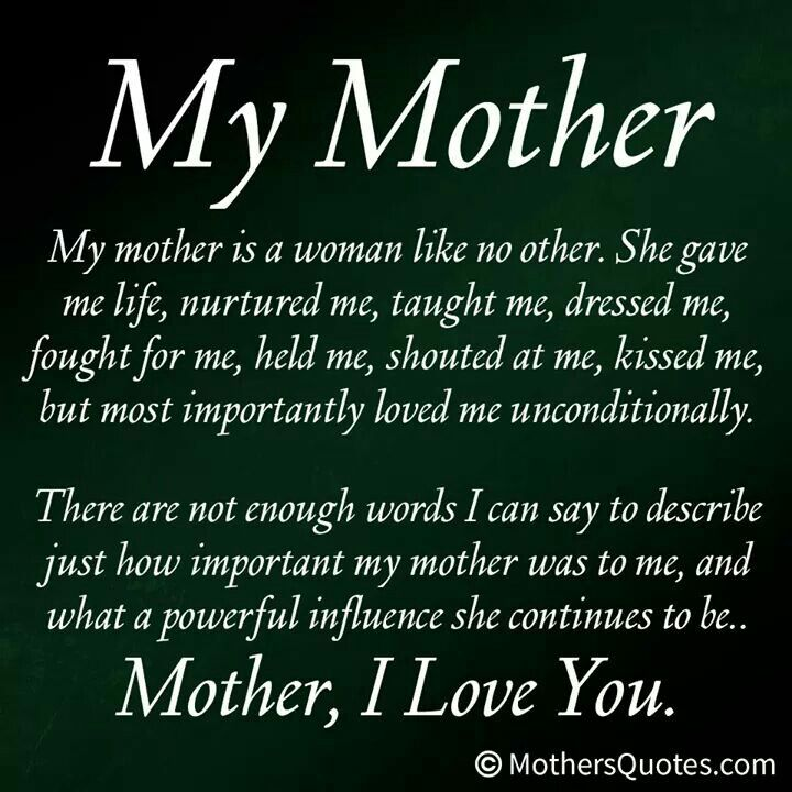 My Mother Mother Quotes Best Mother Quotes Mom Quotes