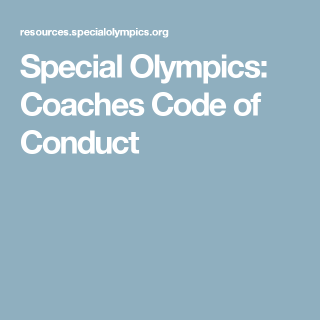 Special Olympics Coaches Code Of Conduct  Special Olympics