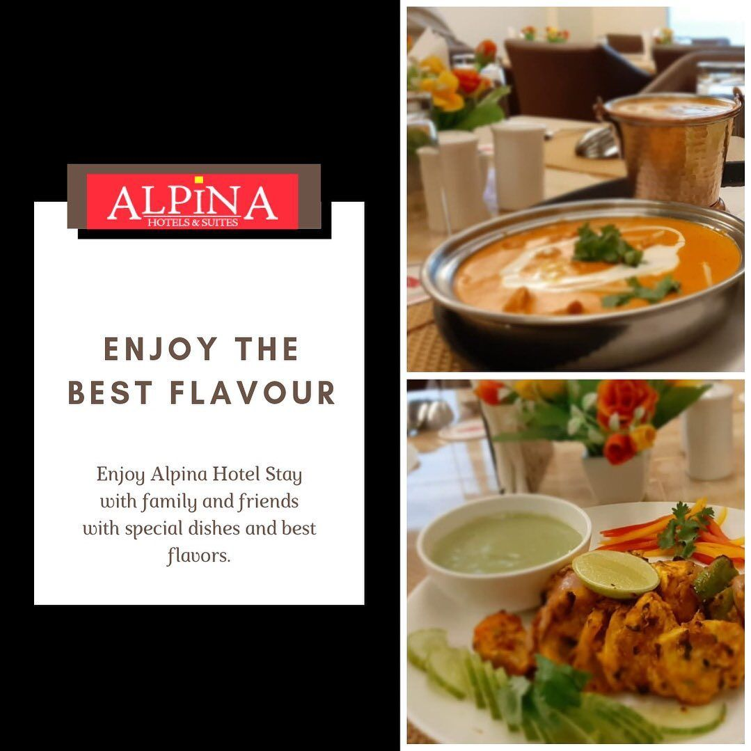ALPINA HOTELS- Enjoy the Best Flavour. . . E-506, Greater Kailash 2, New DELHI . . . . . . . . .