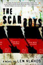 The Scar Boys ($9.99 Kindle), by Len Vlahos [EgmontUSA]