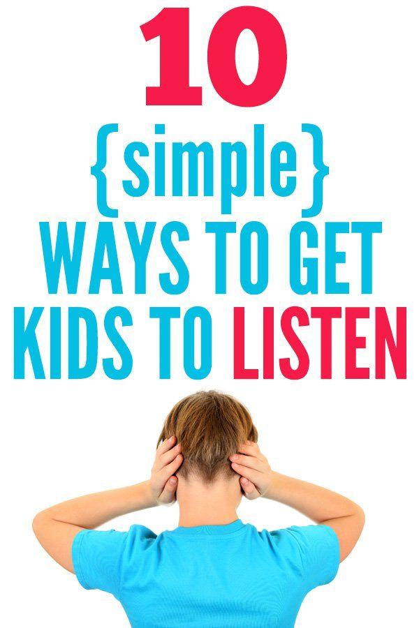10 Simple Ways to Get Kids to Listen