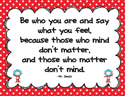 About The Childrens Department The Dr Seuss Quote For Today Be