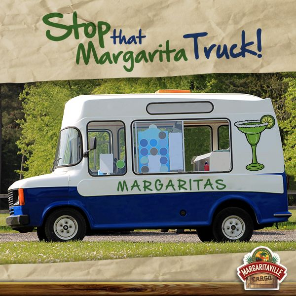 There Should Be A Margarita Truck That Drives Around Playing Jimmy Buffett And We Can Run Out With Our Money Li Ice Cream Van Commercial Vehicle Insurance Vans