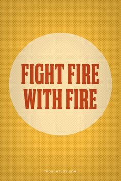 True Quotes Shakespeare Fire Quotes Firefighter