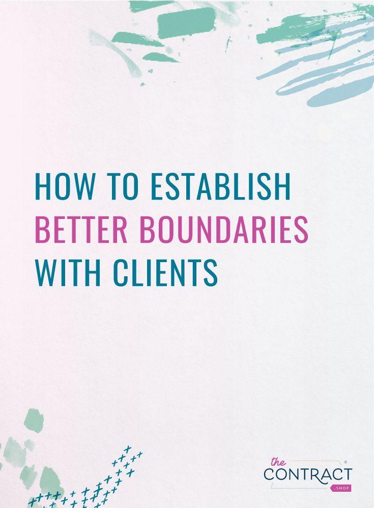 How to Establish Better Boundaries with Clients Client Management