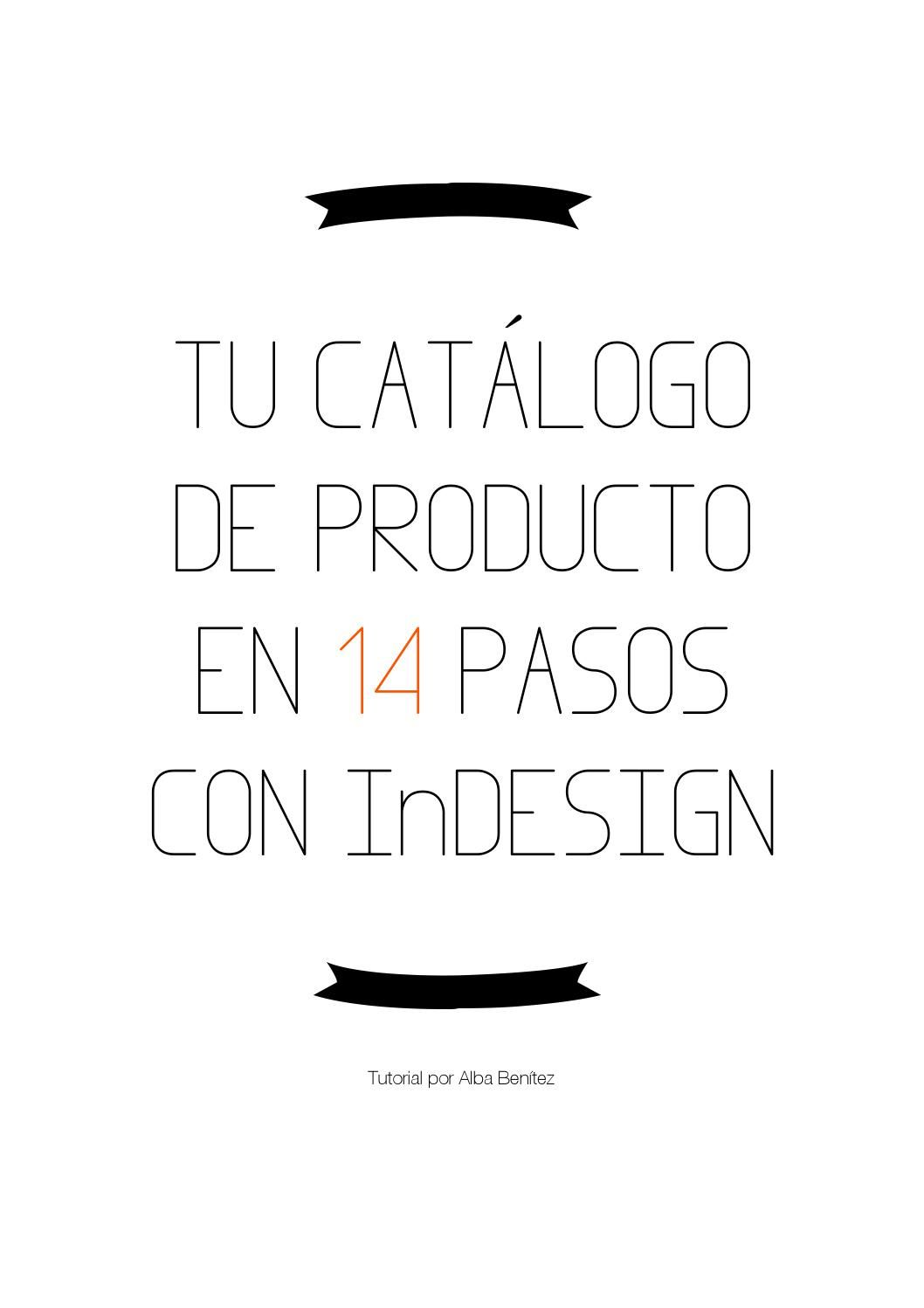 Tu Catálogo De Producto En 14 Pasos Con Indesign Como Hacer Un Brochure Diseño De Texto Catalogos Virtuales