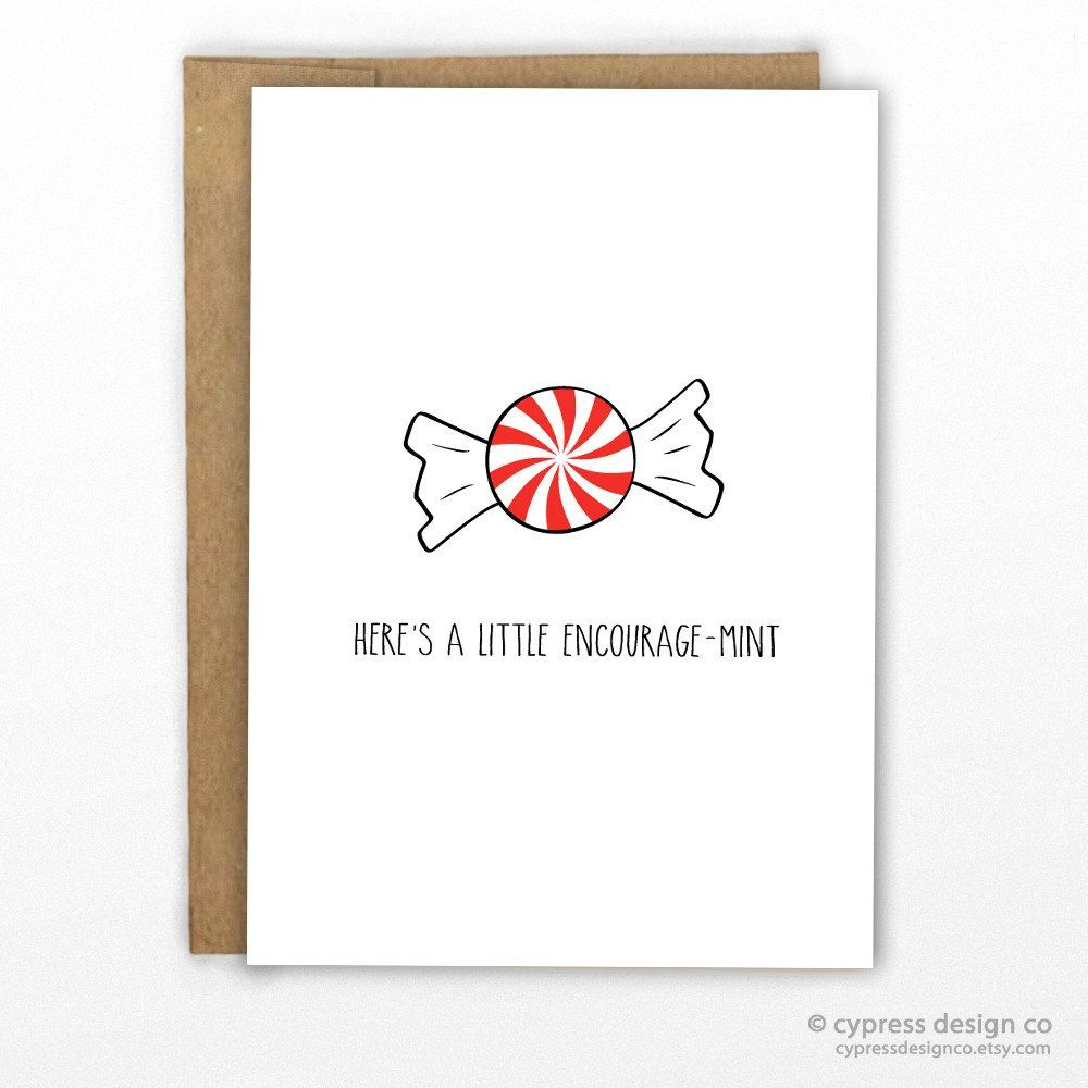 A Little Encourage-Mint! Funny Pun Card