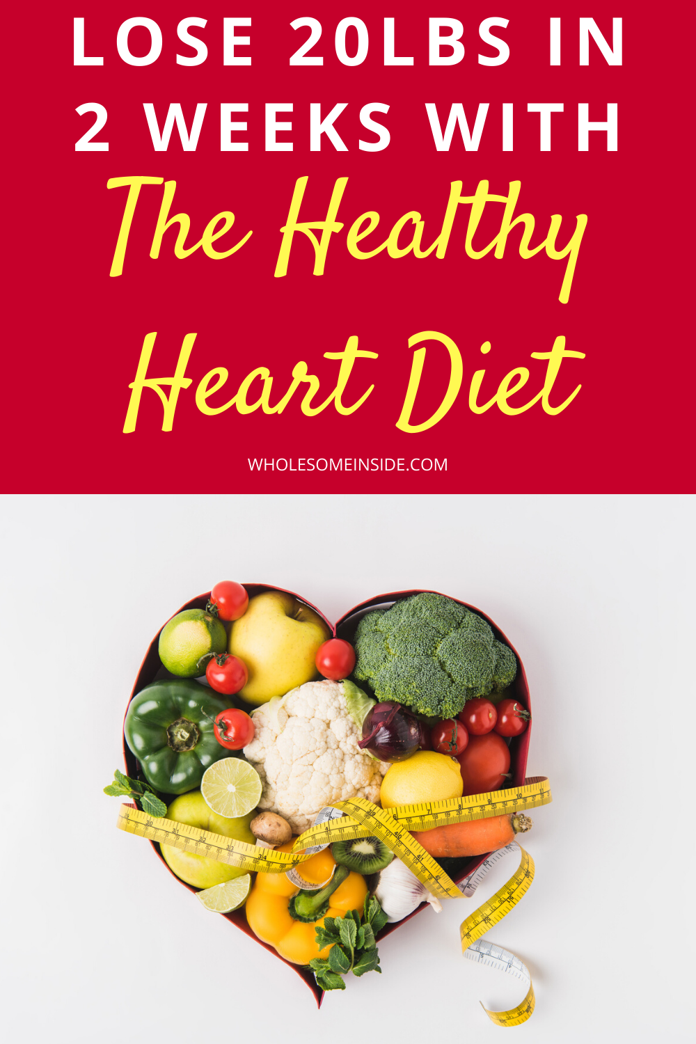 Lose 20lbs In 2 Weeks With The Heart Healthy Diet