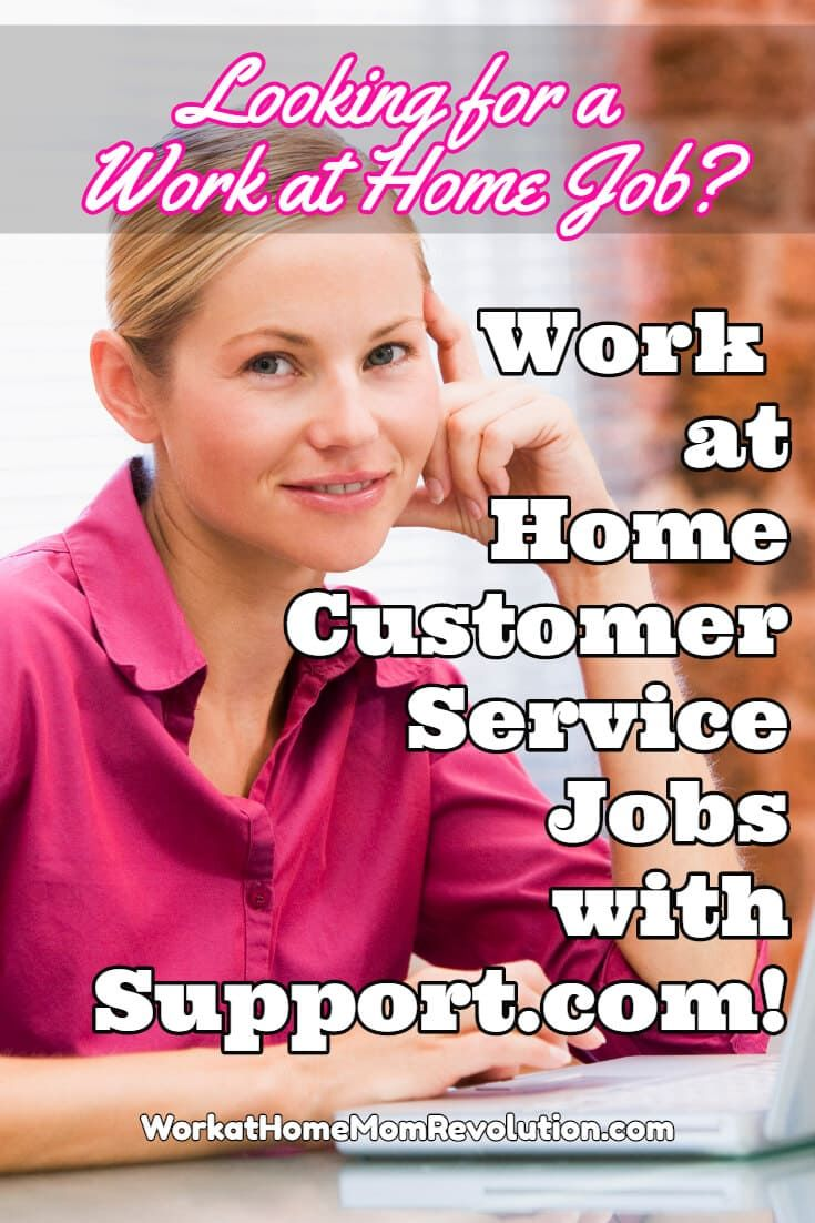 Support.com is hiring work at home customer support reps in the United  States. Compensation for these work from home positions is $9 an hour  during training ...